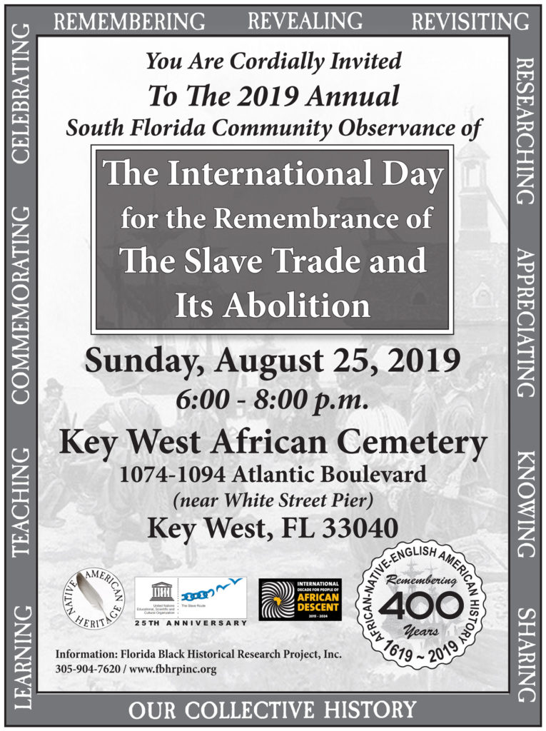 The 2019 Annual South Florida Community Observance of The International Day for the Remembrance of The Slave Trade and Its Abolition